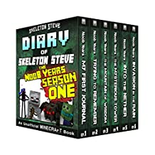 Diary of Minecraft Skeleton Steve the Noob Years - FULL Season One (1): Unofficial Minecraft Books for Kids, Teens, & Nerds - Adventure Fan Fiction Diary ... Mobs Series Diaries - Bundle Box Sets 6)