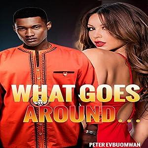 What Goes Around... Audiobook
