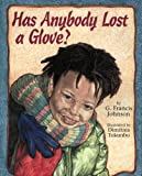 Has Anybody Lost a Glove?, G. Francis Johnson, 1590780418