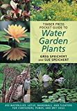 Timber Press Pocket Guide to Water Garden Plants, Robert Lee Riffle and Greg Speichert, 0881928461