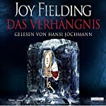 Das Verhängnis | Joy Fielding