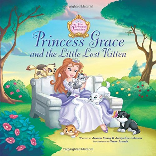 Princess Grace and the Little Lost Kitten (The Princess Parables) -