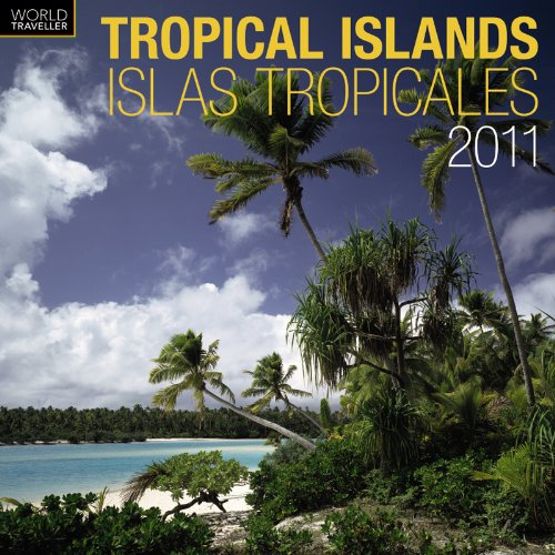 (Tropical Islands/Islas Tropicales 2011 Square (Multilingual Edition))