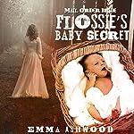 Mail Order Bride: Flossie's Baby Secret | Emma Ashwood
