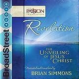 #10: Revelation: The Unveiling of Jesus Christ (The Passion Translation)