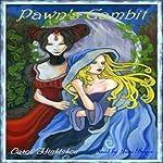Pawn's Gambit | Carol Hightshoe