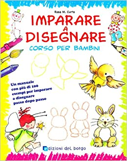 Amazonit Imparare A Disegnare Corso Per Bambini Ediz Illustrata