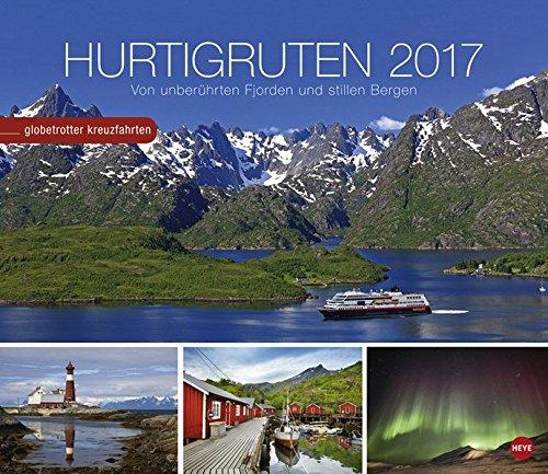 Hurtigruten Globetrotter Kreuzfahrten - Kalender 2017