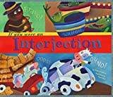 If You Were an Interjection (Word Fun)