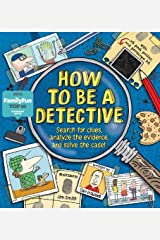 How To Be a Detective Hardcover