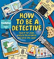How To Be A Detective: Search For Clues Analyze