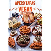Apéro Tapas Vegan (French Edition)