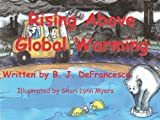 Rising Above Global Warming