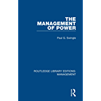 The Management of Power (Routledge Library Editions: Management) (English Edition)
