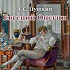 Evgenij Onegin. Chitaet Mihail Gorevoj Audiobook by Aleksandr Pushkin Narrated by Mikhail Gorevoj