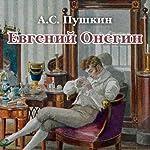 Evgenij Onegin. Chitaet Mihail Gorevoj | Aleksandr Pushkin