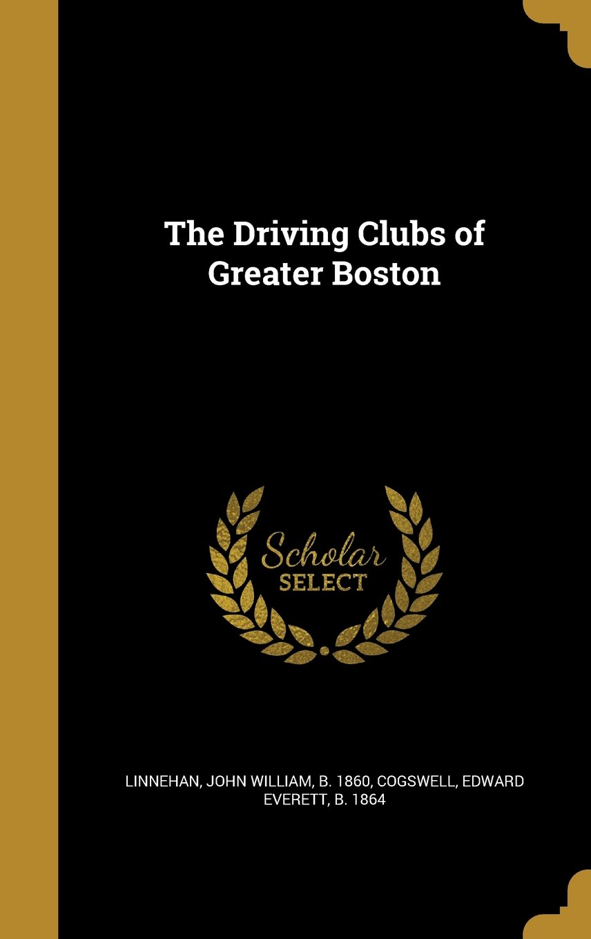 Read Online The Driving Clubs of Greater Boston pdf