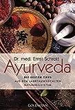 Ayurveda: Die besten Tipps: aus dem jahrtausendealten Naturheilsystem