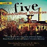 Five Bloodcurdling Mysteries | Charles Dickens,Bram Stoker,Sir Arthur Conan Doyle,Edgar Allan Poe