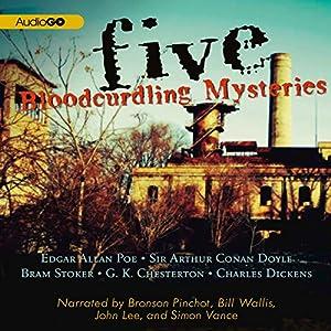 Five Bloodcurdling Mysteries Audiobook