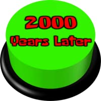 2000 Years Later Sound Button