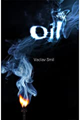 Oil: Resources Production Uses Impacts Kindle Edition