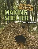 Making Shelter, Neil Champion, 1926722590