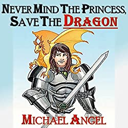 Never Mind the Princess, Save the *Dragon*
