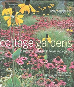 Cottage Gardens Romantic Gardens In Town And Country Amazonde