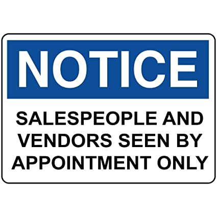 Notice salespeople vendors seen by appointment only vinyl label decal sticker 7 inches x 5 inches