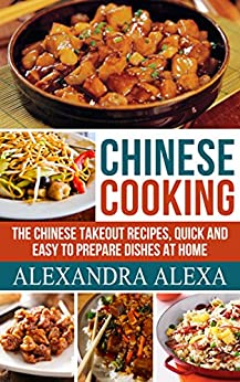 Chinese cooking the chinese takeout recipes quick easy to chinese cooking the chinese takeout recipes quick easy to prepare dishes at home forumfinder Choice Image