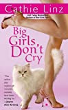 img - for Big Girls Don't Cry (Berkley Sensation) book / textbook / text book