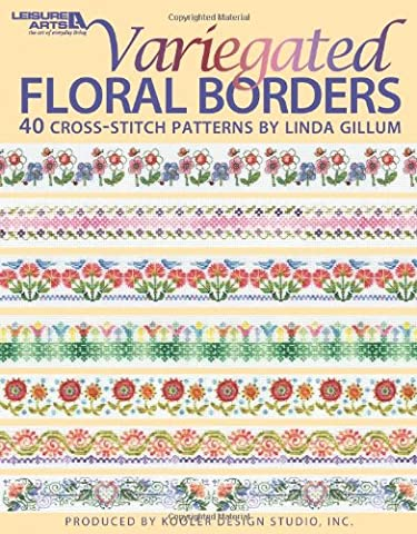 Variegated Floral Borders (Leisure Arts #4617) - Floral Counted Cross Stitch