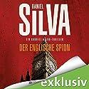Der englische Spion (Gabriel Allon 15) Hörbuch von Daniel Silva Gesprochen von: Axel Wostry