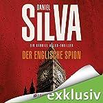 Der englische Spion (Gabriel Allon 15)   Daniel Silva