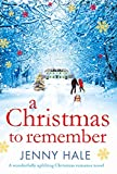 Download A Christmas to Remember: A wonderfully uplifting Christmas romance novel in PDF ePUB Free Online