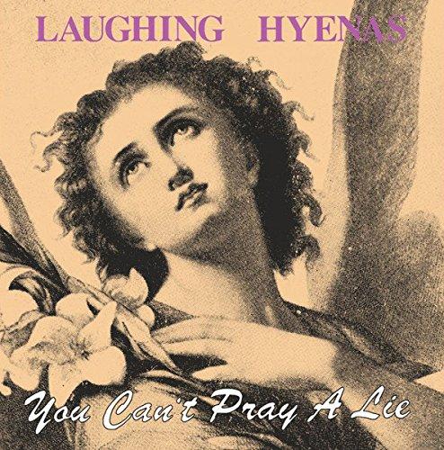 Vinilo : Laughing Hyenas - You Can't Pray A Lie (LP Vinyl)