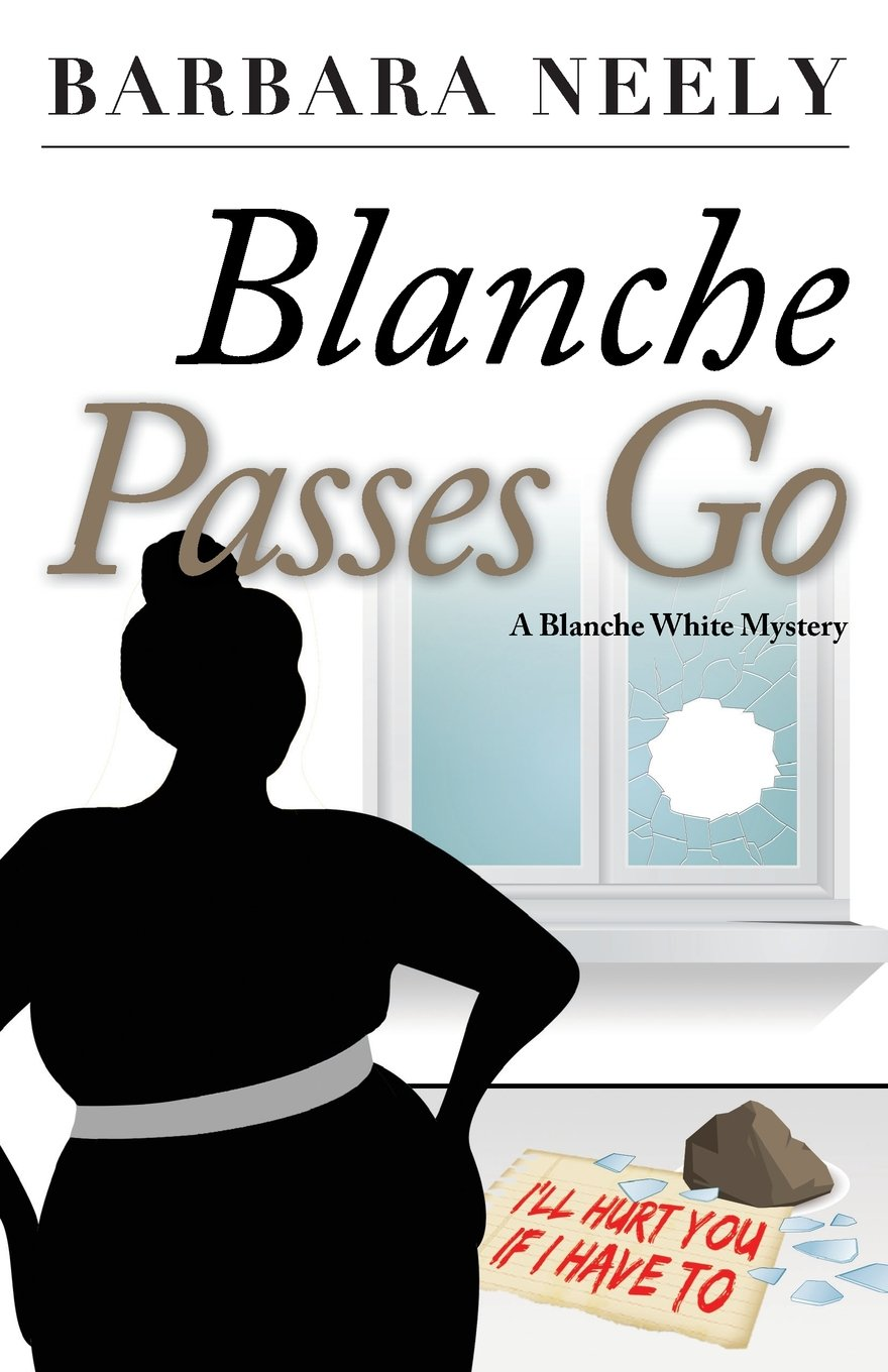 Blanche Passes Go: A Blanche White Mystery (Blanche White Mystery Series) pdf epub