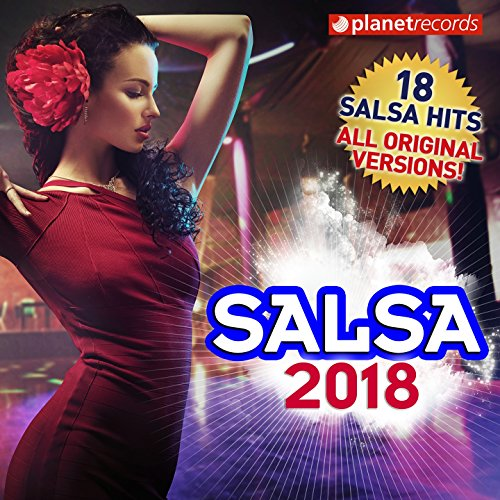 Salsa & Bachata Hits 2018 (60 Tropical Top Hits) by Various