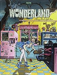 Little Alice in Wonderland, Tome 3 : Living Dead Night Fever par Franck Tacito