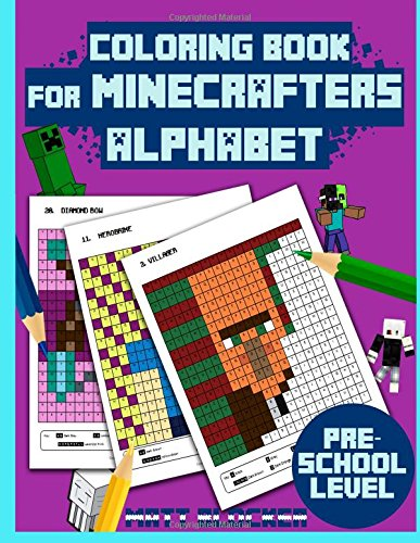 Coloring Book For Minecrafters: Alphabet Coloring Book: Find and Color Letters For Kids Aged 3-9 (Unofficial Minecraft Coloring Book) (Volume 1)