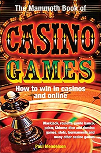 The Mammoth Book of Casino Games (Mammoth Books)