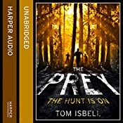 The Prey: The Prey Series, Book 1 | Tom Isbell