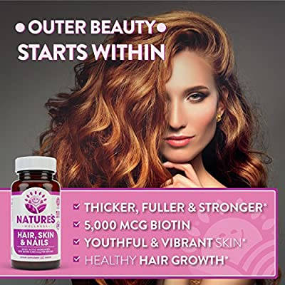 Hair, Skin & Nails Supplement - 5000mcg Biotin, Silica, Vitamin C, E, B, Natural Essential Vitamins, and Advanced Nutrient Complex for Thinning Hair, Men and Women - by Nature's Wellness | 60 Tablet