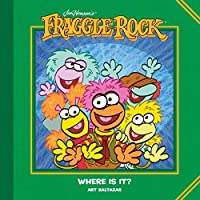 Jim Henson's Fraggle Rock: Where Is It?
