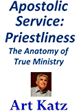 Apostolic Service: Priestliness - The Anatomy of True Ministry