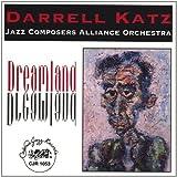 Dreamland by Darrell Katz