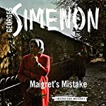 Maigret's Mistake | Georges Simenon