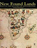 img - for New Found Lands: Maps in the History of Exploration book / textbook / text book