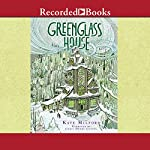 Greenglass House | Kate Milford